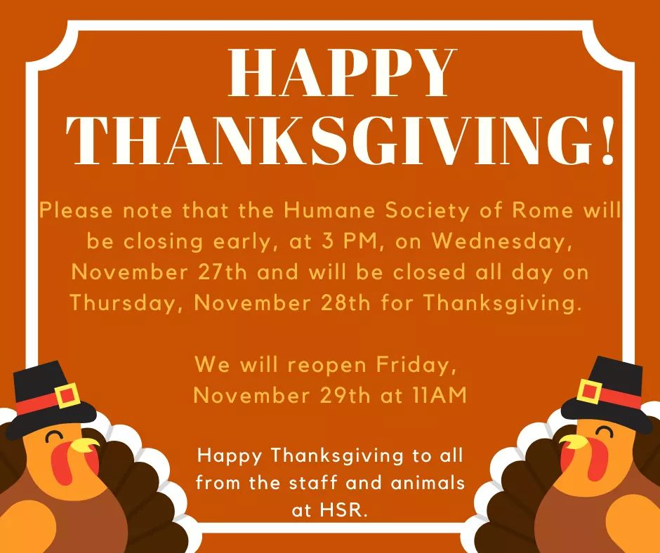 Closed for Thanksgiving @ Humane Society of Rome